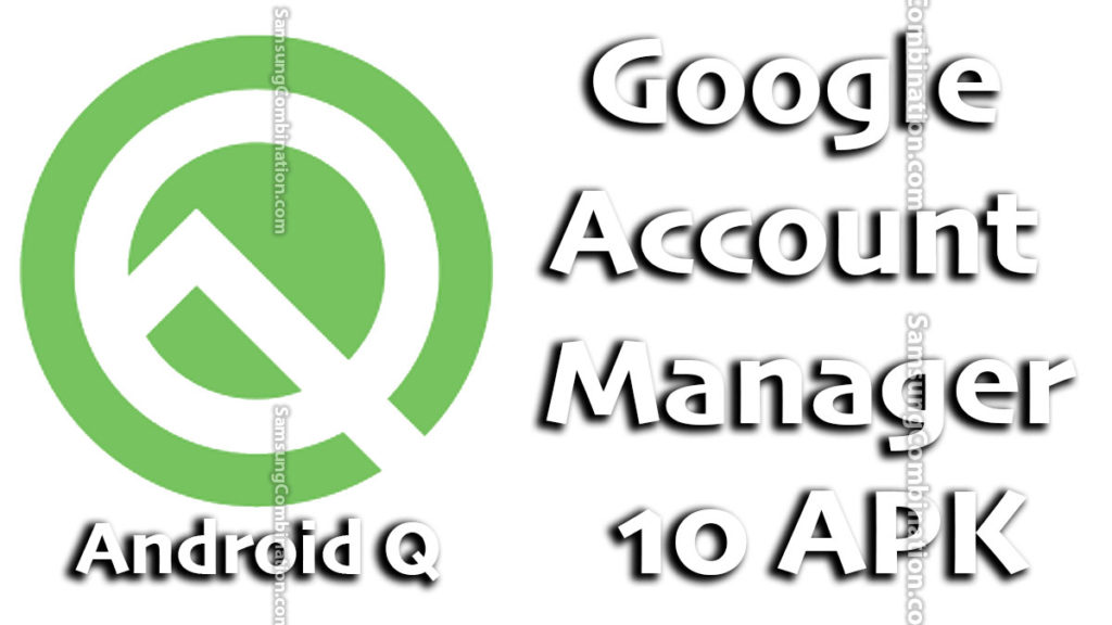 free download google account manager 10.1.0 apk 10 apk
