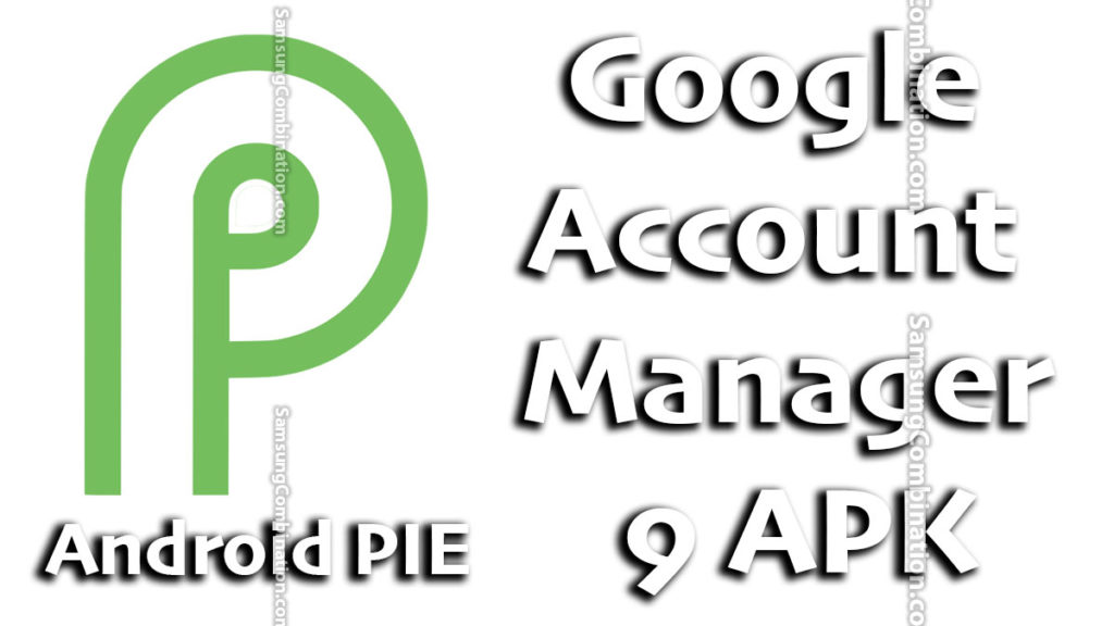 free download google account manager 9.0 apk 9.1 apk